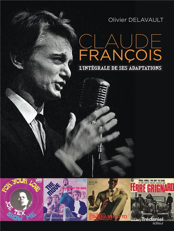 Claude François ; l'intégrale de ses adaptations