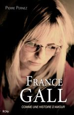 Vente EBooks : France Gall  - Pierre Pernez