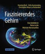 Faszinierendes Gehirn  - Sofia Anastasiadou - Christopher Meyer zu Reckendorf - Henning Beck