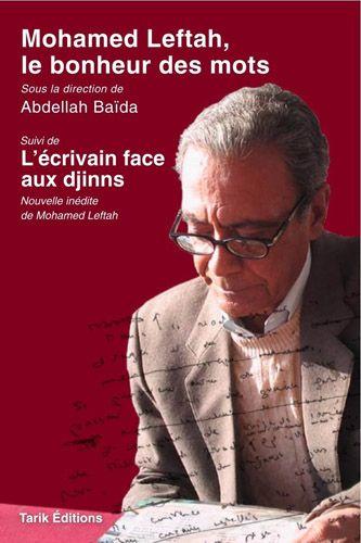 Mohamed  Leftah/ Le bonheur des mots