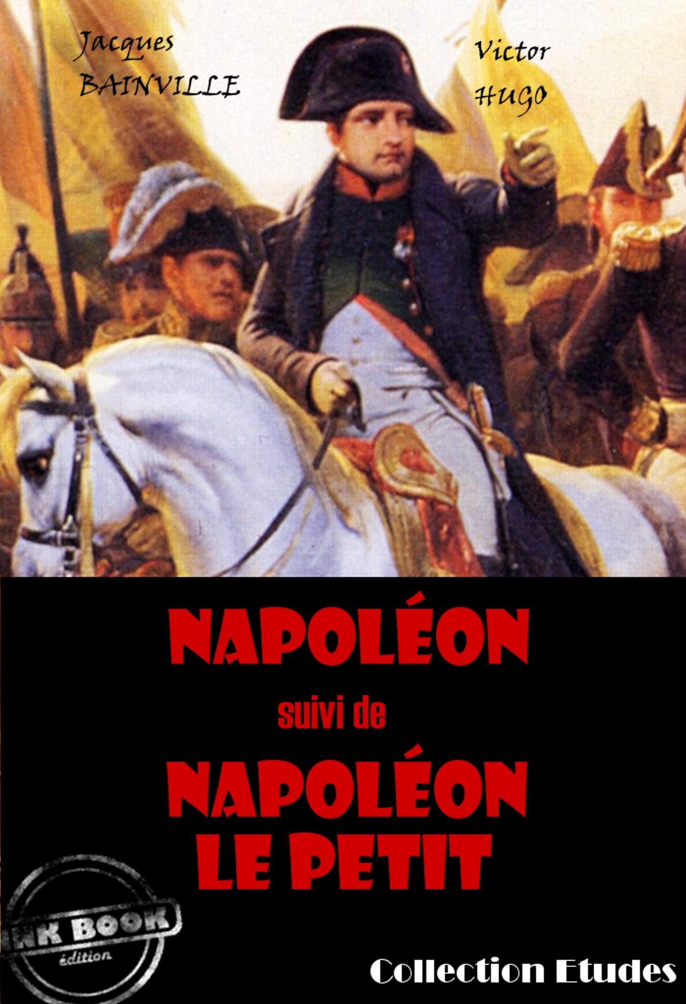 Napoléon ; Napoléon le petit