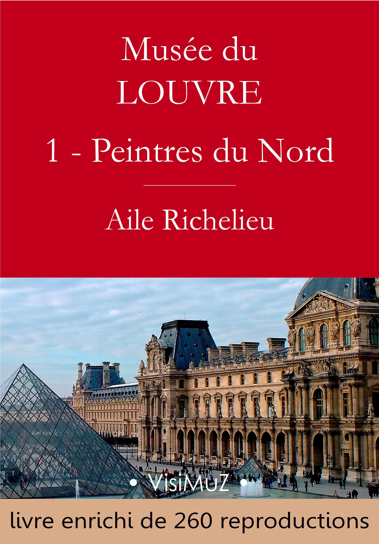 Musée du Louvre - I - Les Peintres d'Europe du Nord