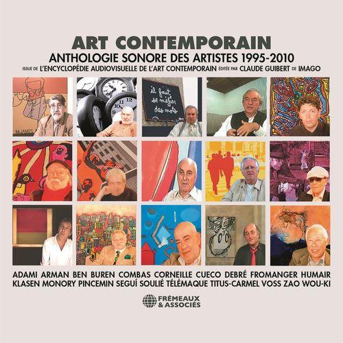 Vente AudioBook : Art contemporain. Anthologie sonore des artistes (1995-2010)  - Daniel Buren  - Ben  - Arman  - Henri Cueco  - Gérard Fromange  - Olivier Debré  - Guillaume Corneille  - Valerio Adami