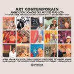 Vente AudioBook : Art contemporain. Anthologie sonore des artistes (1995-2010)  - Daniel Buren - Ben - Arman - Henri Cueco - Gérard Fromange - Debre Olivier - Guillaume Corneille - Valerio Adami