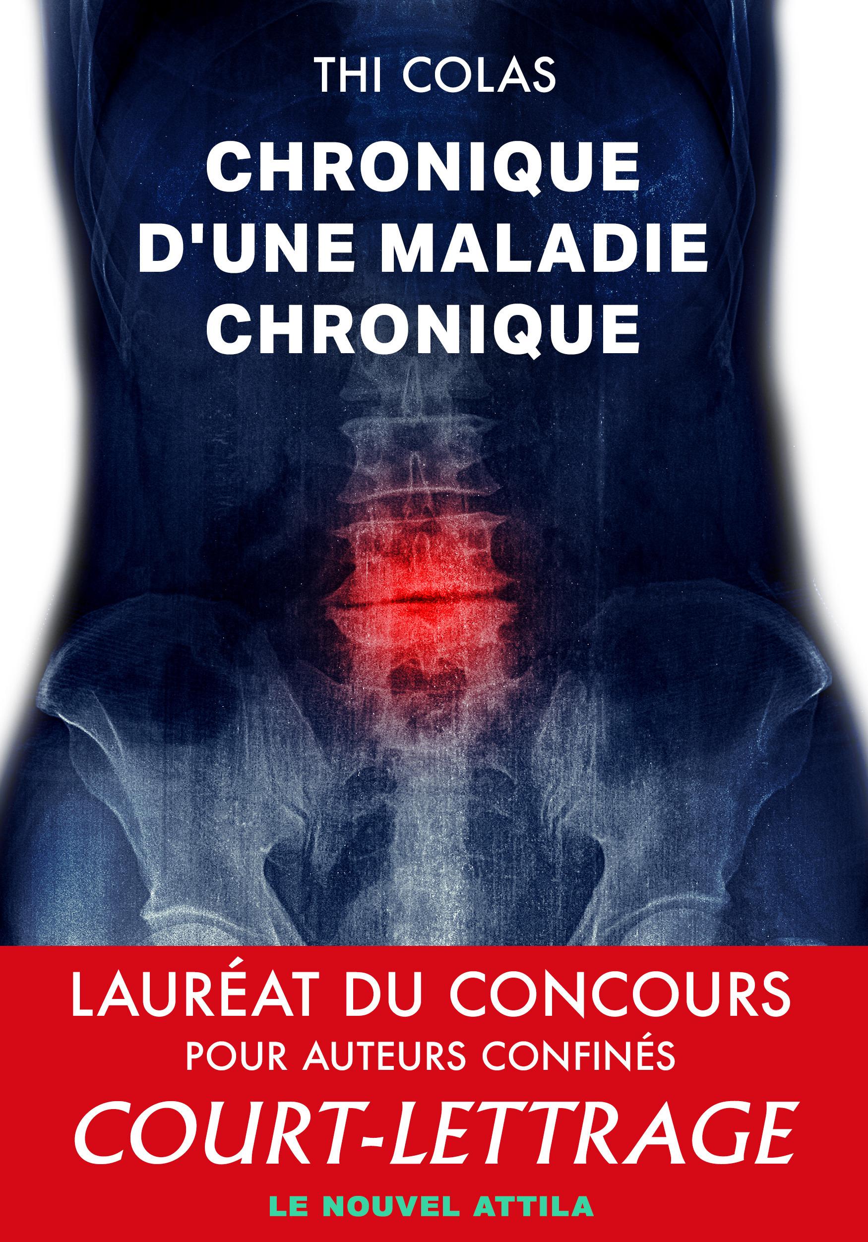 Chronique d'une maladie chronique