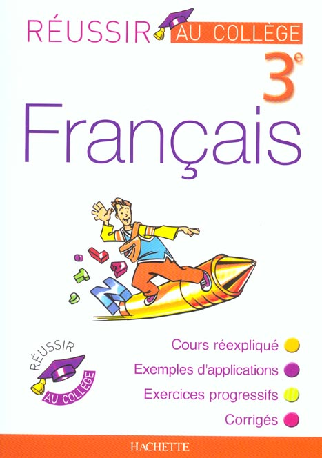 Réussir au collège ; français ; 3ème (édition 2003)