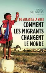 Du village à la ville. Comment les migrants change