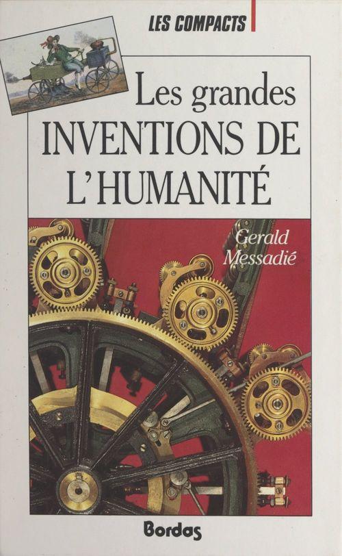 Les grandes inventions de l'humanité