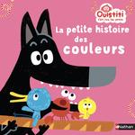 Vente EBooks : La petite histoire des couleurs - Ouistiti fait rire les petits - Dès 18 mois  - Florence Langlois