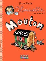 Vente Livre Numérique : Louisette la taupe (Tome 3) - Mouton Circus  - Bruno Heitz