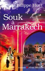Vente Livre Numérique : Souk à Marrakech  - Philippe Huet