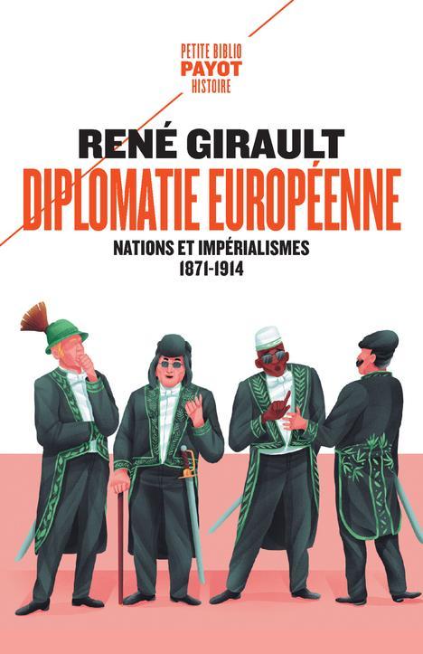 Diplomatie européenne ; nations et impérialismes, 1871-1914