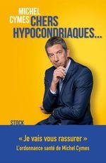 Vente EBooks : Chers hypocondriaques...  - Michel Cymes