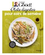 Vente EBooks : Plats digestes pour soirs de semaine ; Dr Good  - Michel Cymes - Carole Garnier