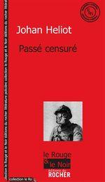 Vente Livre Numérique : Passé censuré  - Johan Heliot