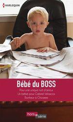 Vente Livre Numérique : Bébé du boss  - Carole Mortimer - Dianne Drake - Raye Morgan