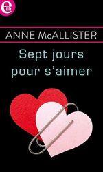 Vente Livre Numérique : Sept jours pour s'aimer  - Anne McAllister