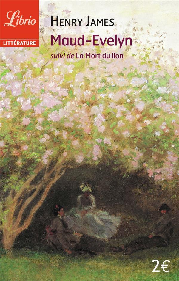 Maud-Evelyn ; la mort du lion