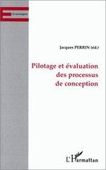 Vente Livre Numérique : Pilotage et évaluation des processus de conception  - Jacques Perrin