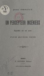 Un percepteur ingénieux  - Jean Drault