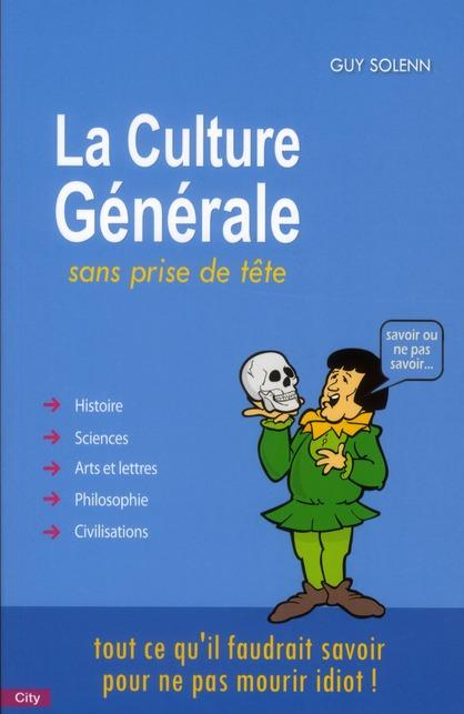 La Culture Generale Sans Prise De Tete