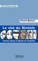 Vente Livre Numérique : Le viol du féminin  - Philippe Bessoles