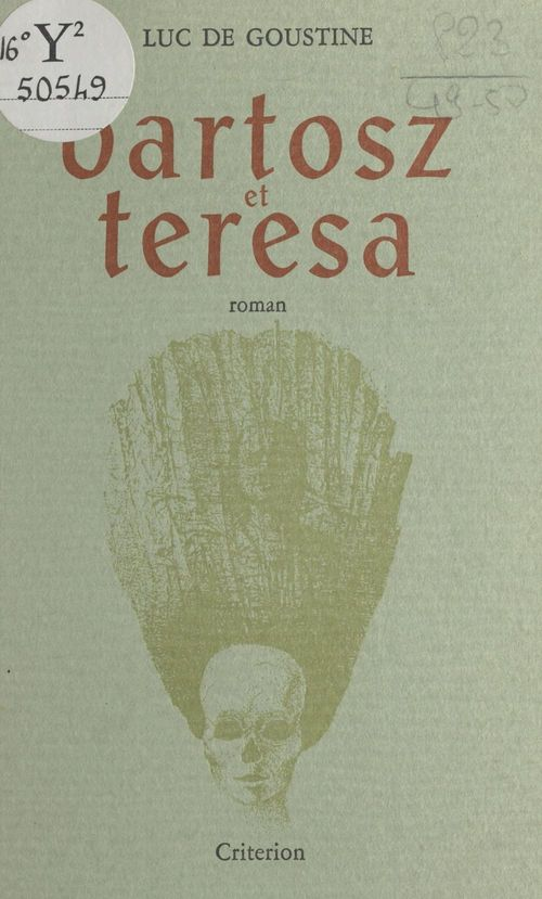 Bartosz et Térésa  - Luc de Goustine