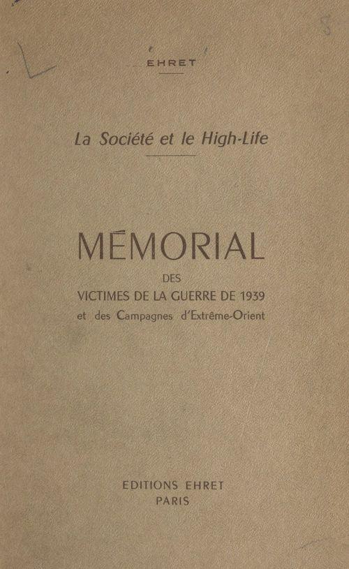 Mémorial des victimes de la guerre de 1939 et des campagnes d'Extrême-Orient  - Émile Ehret