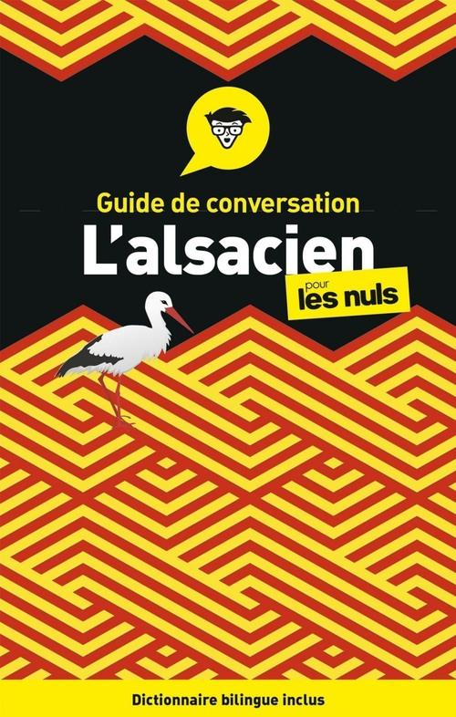 L'alsacien ; guide de conversation pour les nuls (3e édition)
