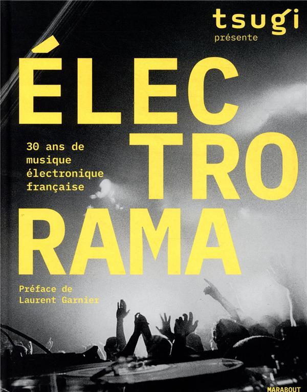 électrorama ; 30 ans de musique électronique française