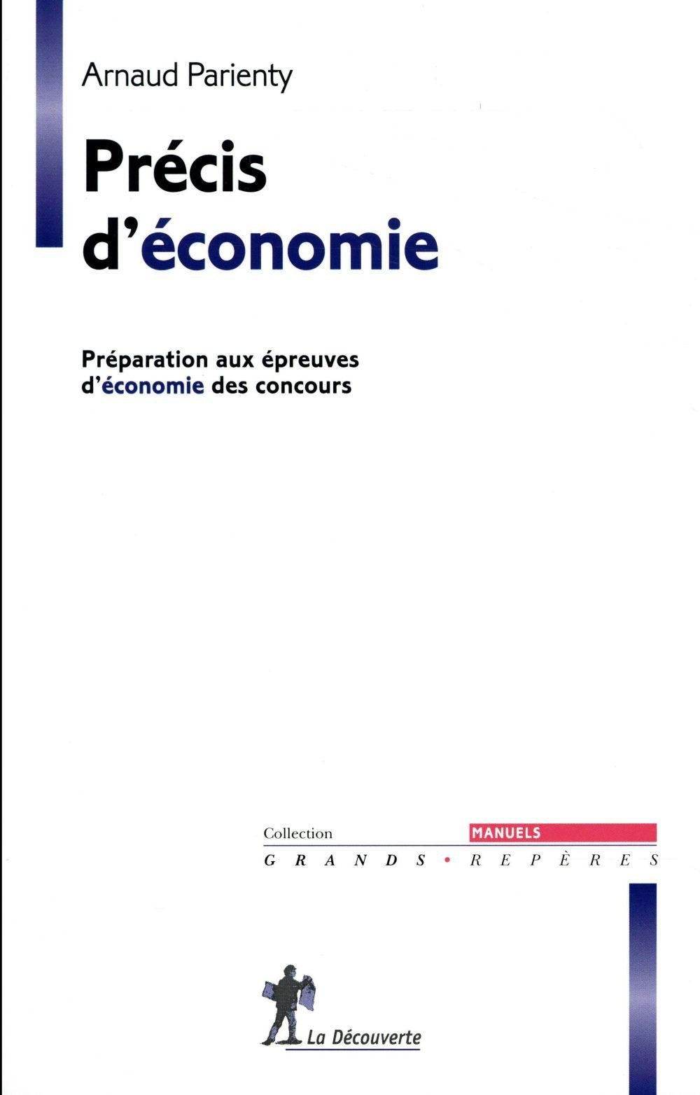 Précis d'économie ; préparation aux épreuves d'économie des concours