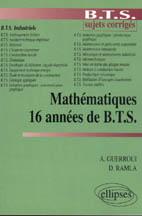 16 Annees De Bts Mathematiques Sujets Corriges