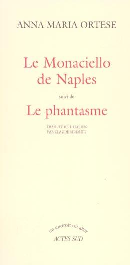 Le Monaciello De Naples ; Le Phantasme