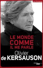 Vente Livre Numérique : Le monde comme il me parle  - Olivier de KERSAUSON