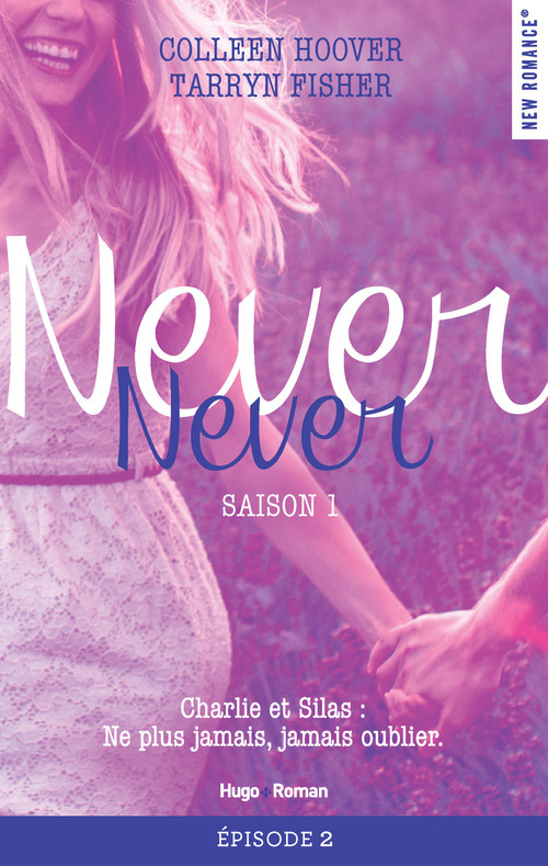 Never Never Saison 1 Episode 2