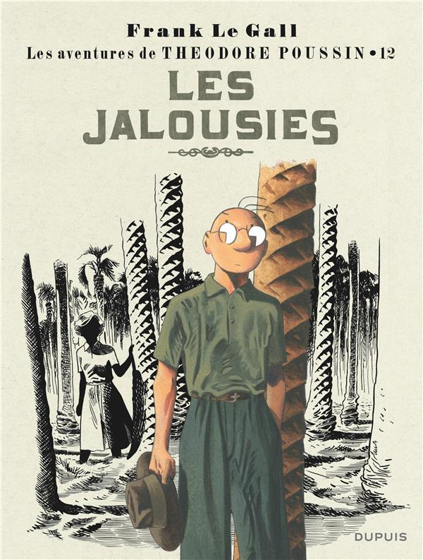 Théodore Poussin T.12 ; les jalousies