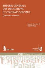 Théorie générale des obligations et contrats spéciaux  - Patrick Wery
