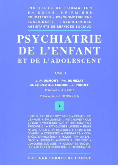 Psychiatrie De L'Enfant Et De L'Adolescent T.1