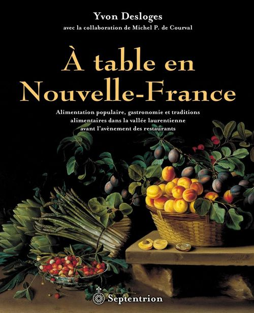 À table en Nouvelle-France