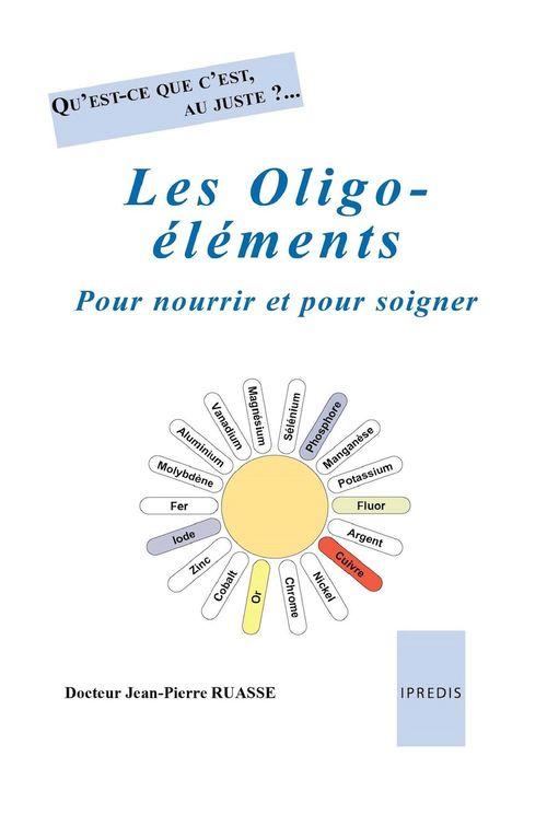 Les Oligo-éléments