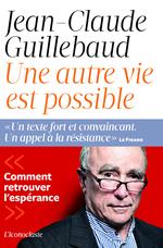 Vente Livre Numérique : Une autre vie possible  - Jean-claude Guillebaud