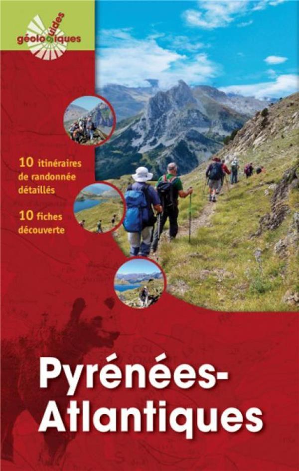 PYRENEES ATLANTIQUES  10 ITINERAIRES DE RANDONNEE DETAILLES  1 FICHES DECOUVERTE