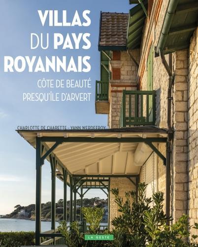 Villas du pays royannais : côte de beauté, presqu'île d'Arvert