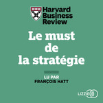 Vente AudioBook : Le must de la stratégie  - HARVARD BUSINESS REVIEW