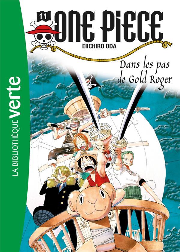 One Piece T.11 ; dans les pas de Gold Roger