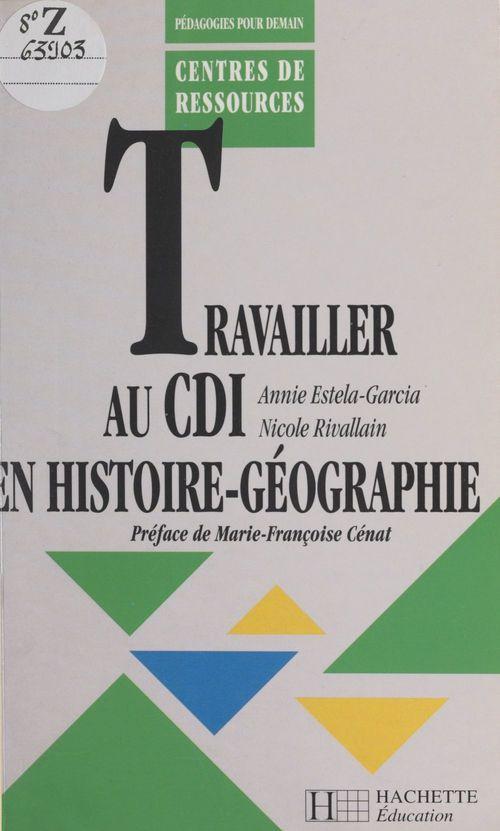 Travailler au cdi en histoire-geographie