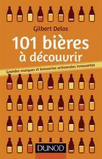 Vente Livre Numérique : 101 bières à découvrir  - Gilbert Delos