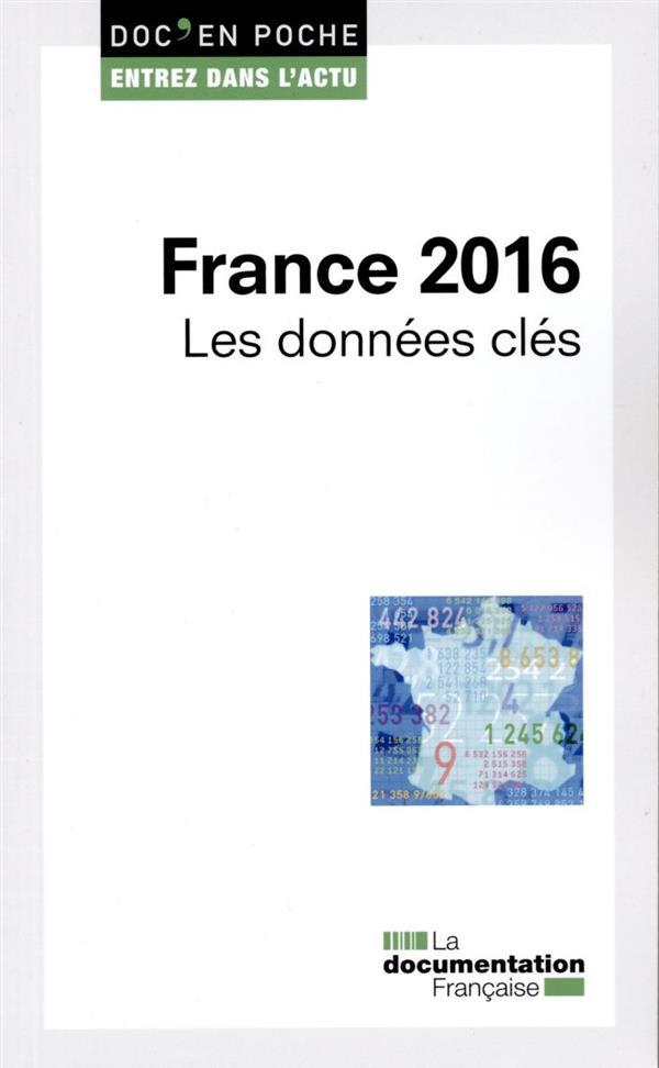 France 2016 ;  les données clés