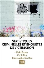 Vente Livre Numérique : Statistiques criminelles et enquêtes de victimation  - Alain Bauer - Christophe SOULLEZ - Cyril Rizk
