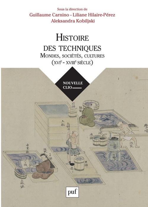 les mondes et leurs techniques, XVIe-XVIIIe siècle